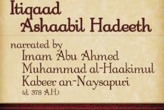 Itiqaad Ashabil Hadeeth by Abu Ahmad Hakim (D. 358 A.H)
